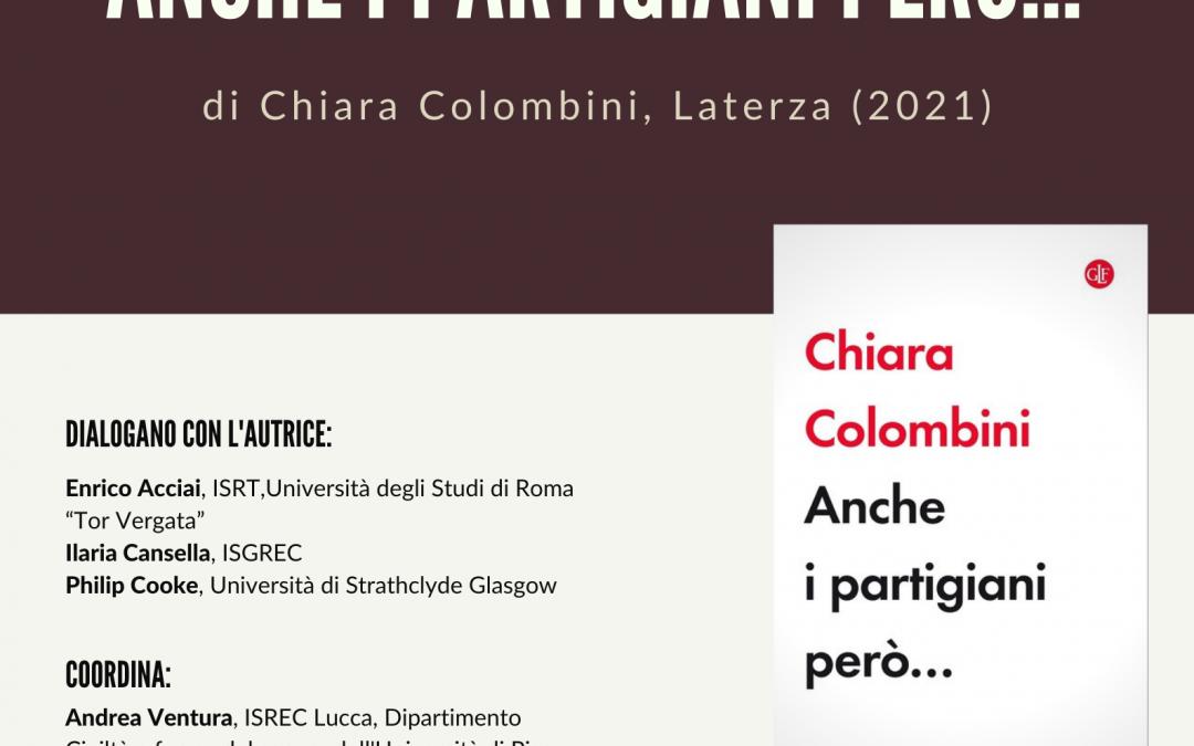 """""""Anche i partigiani però…"""" presentazione del libro di Chiara Colombini"""