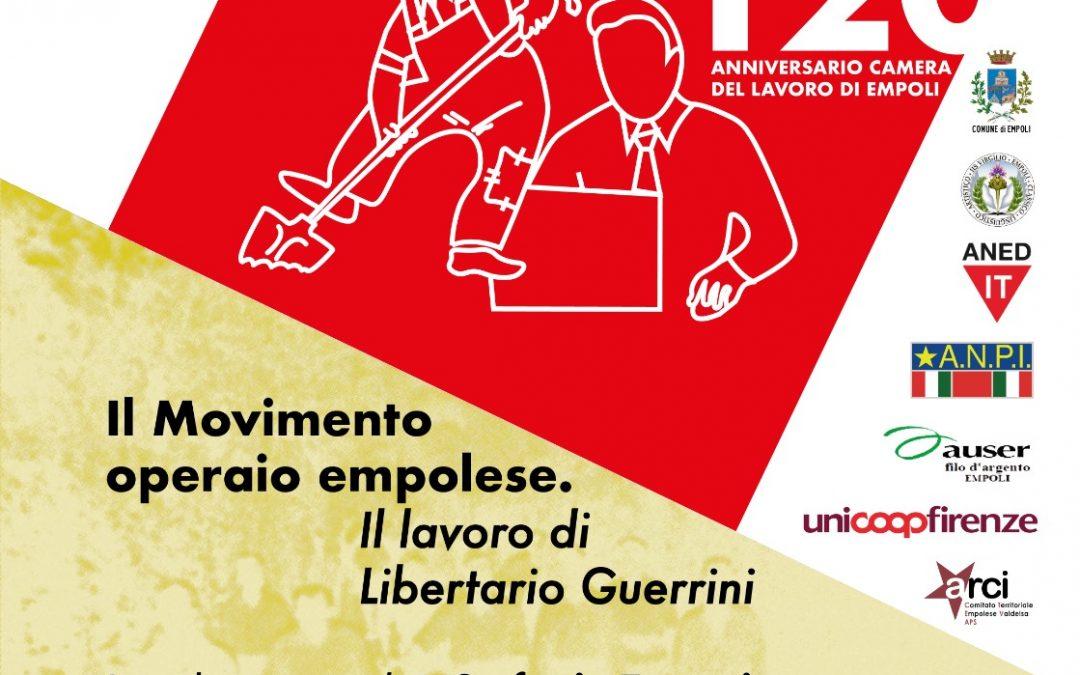 Il movimento operaio empolese. Il lavoro di Libertario Guerrini