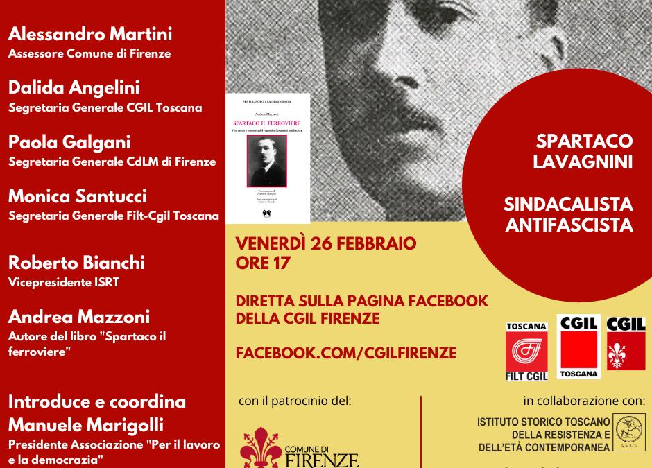 Spartaco Lavagnini sindacalista antifascista