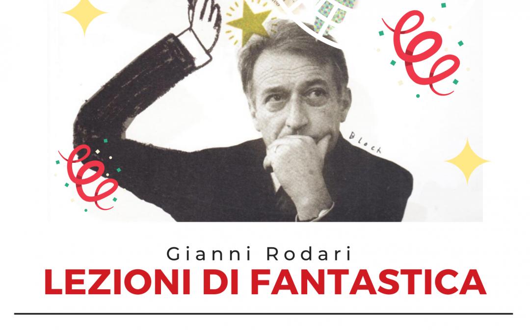 """Seminario di formazione: """"Gianni Rodari e le lezioni di Fantastica""""."""