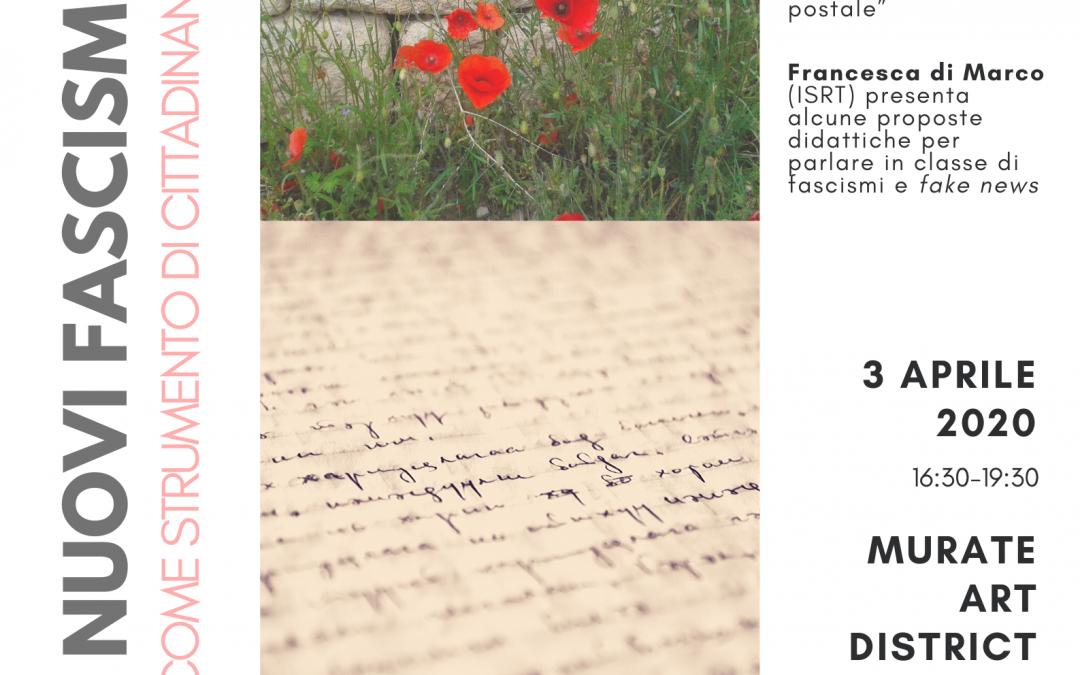 Rinviato Il potere delle lettere –  Vecchi e nuovi fascismi e la scrittura come strumento di cittadinanza, Seminario per insegnanti