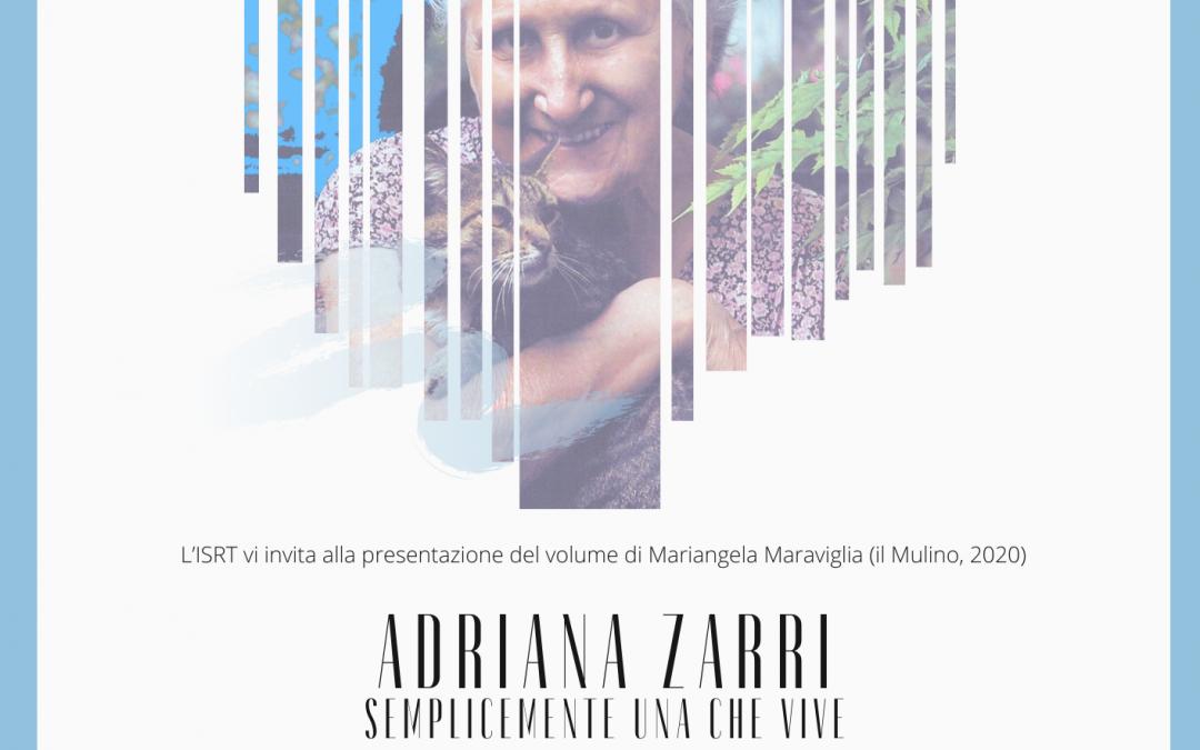 Adriana Zarri Semplicemente una che vive. Presentazione.
