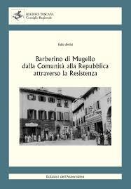 Presentazione del volume di Fabio Bertini sulla storia di Barberino del Mugello: dalla Comunità alla Repubblica